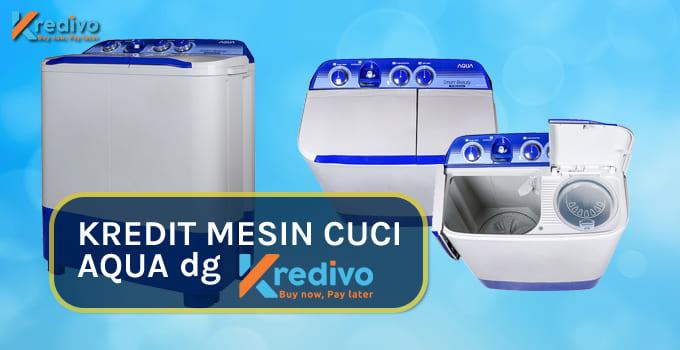 kredit mesin cuci aqua di kredivo featured